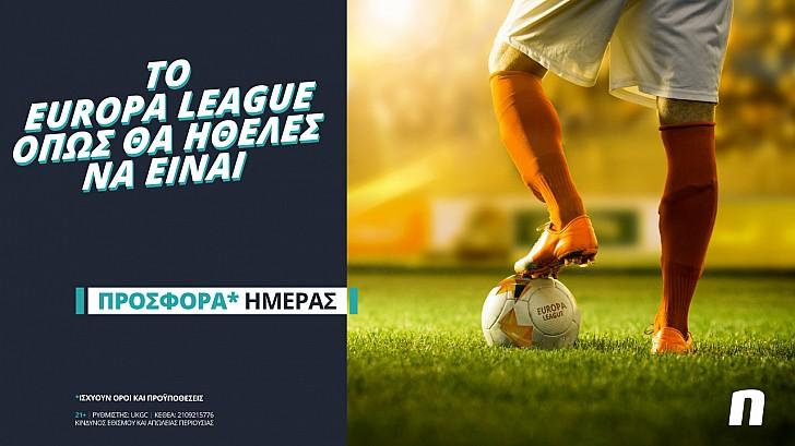 Το Europa League επιστρέφει με σούπερ προσφορά* & Novi Specials