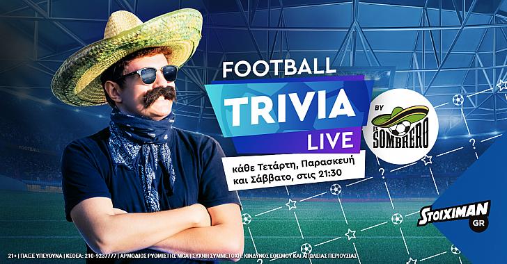 """Football Trivia Live by El Sombrero"" στο Stoiximan.gr και τον Μάιο!"